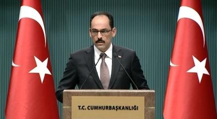 Cumhurbaşkanlığı Sözcüsü Kalın: Katar'a karşı atılan adımlar orantısız