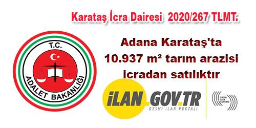 Adana Karataş'ta 10.937 m² tarım arazisi icradan satılıktır