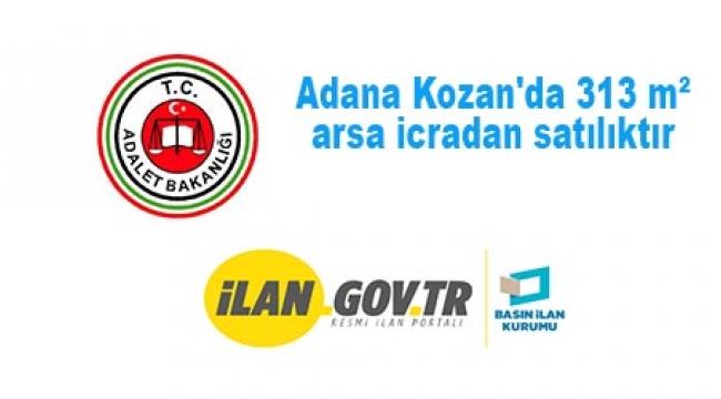 Kozan İcra Dairesi Dosya No: 2019/476 TLMT. Dosyasından Adana Kozan'da 313 m² arsa icradan satılıktır