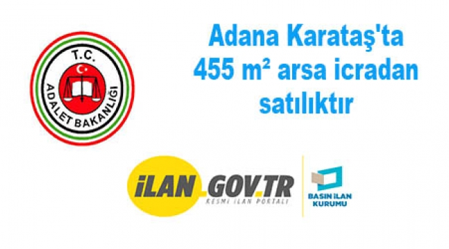 Adana Karataş'ta 455 m² arsa icradan satılıktır