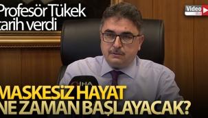 Prof. Dr. Tufan Tükek: '2022'de maskesiz hayatın başlayacağını düşünüyorum'