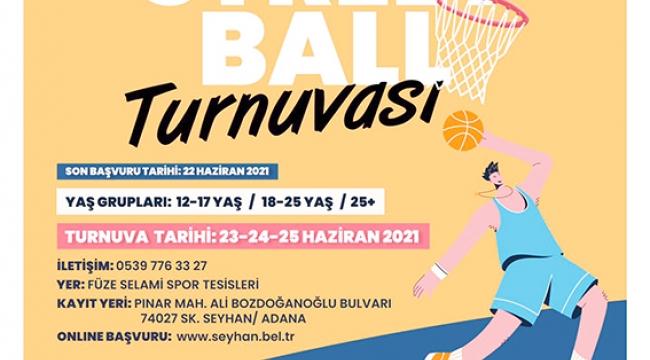 """Seyhan'dan, """"STREETBALL"""" Turnuvası"""